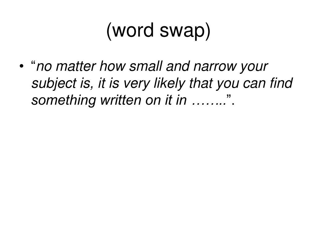 (word swap)