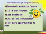 remediation through independent study42