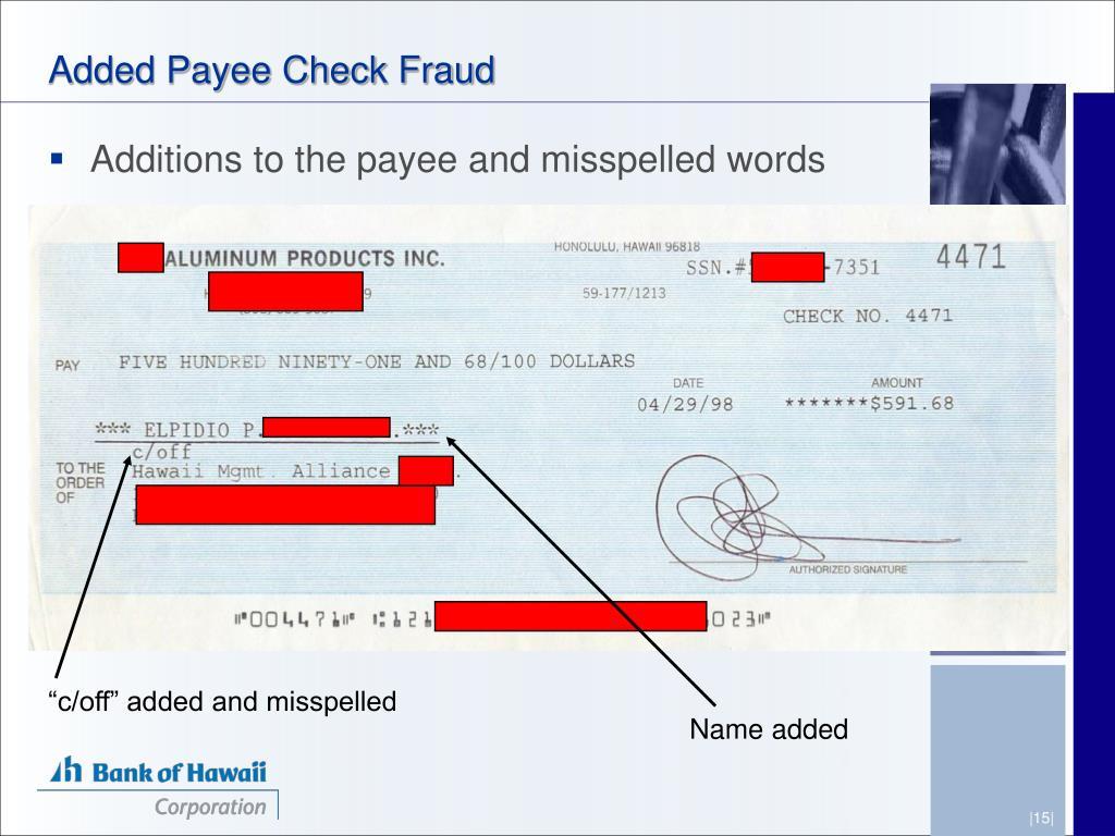 Added Payee Check Fraud