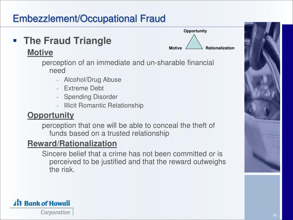 Embezzlement/Occupational Fraud