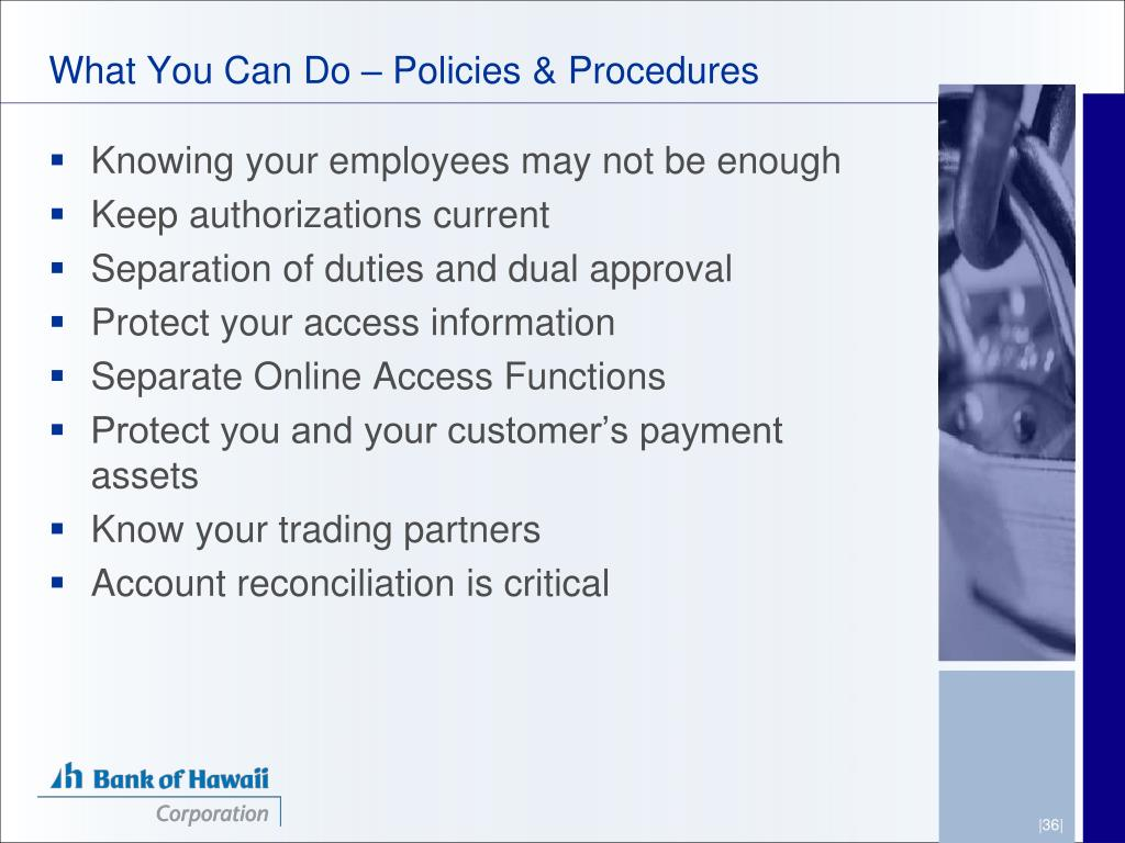What You Can Do – Policies & Procedures