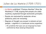 julien de la mettrie 1709 1751