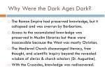why were the dark ages dark