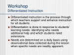 workshop differentiated instruction