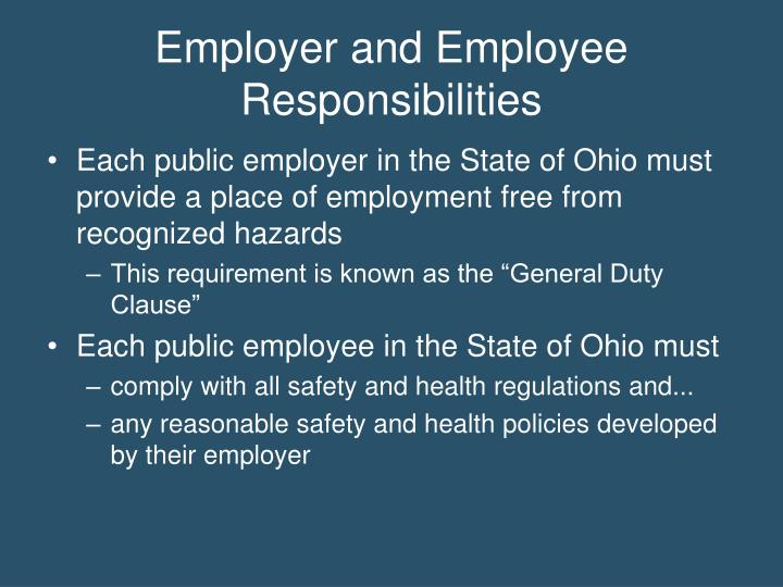 employment responsibilities About employer responsibilities: q what are my employer's responsibilities under workers' compensation laws a before an injury or illness occurs, your employer must:.