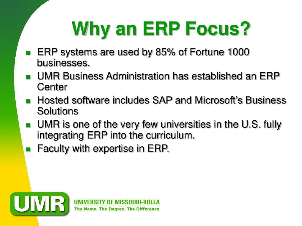 Why an ERP Focus?
