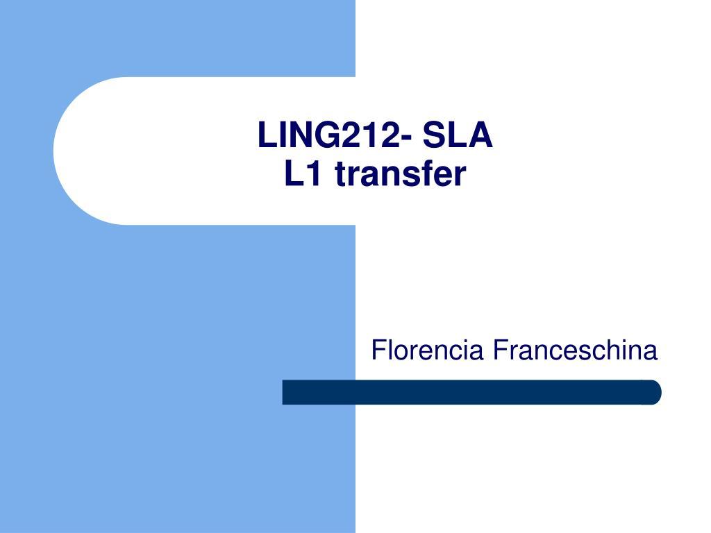 ling212 sla l1 transfer l.