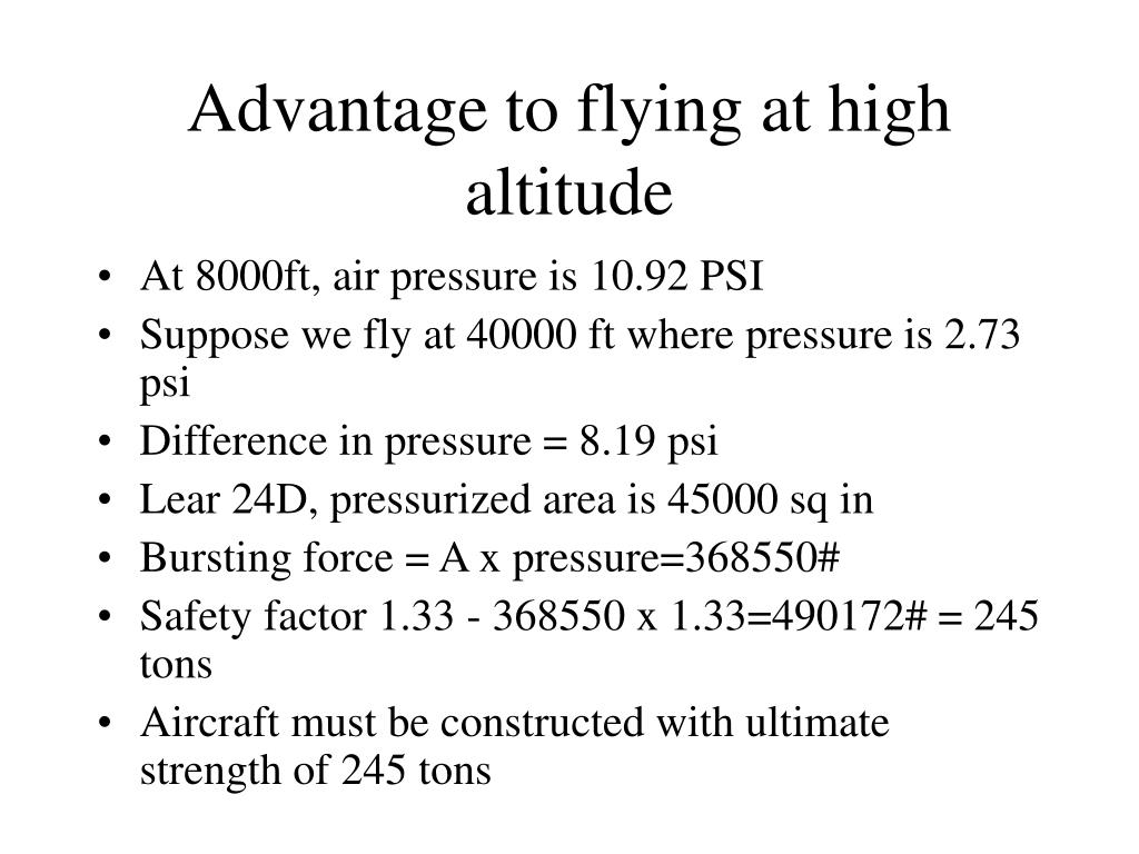 Advantage to flying at high altitude