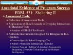 anecdotal evidence of program success edbl 531 sheltering ii