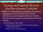 teaching and linguistic diversity post baccalaureate certificate