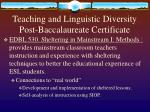 teaching and linguistic diversity post baccalaureate certificate1