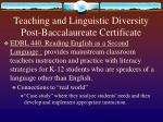 teaching and linguistic diversity post baccalaureate certificate3