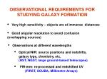 observational requirements for studying galaxy formation