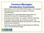 common messages introductory comments