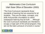 mathematics core curriculum utah state office of education 2003