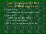 basic components of a web based cobol application