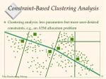 constraint based clustering analysis