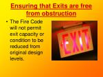 ensuring that exits are free from obstruction