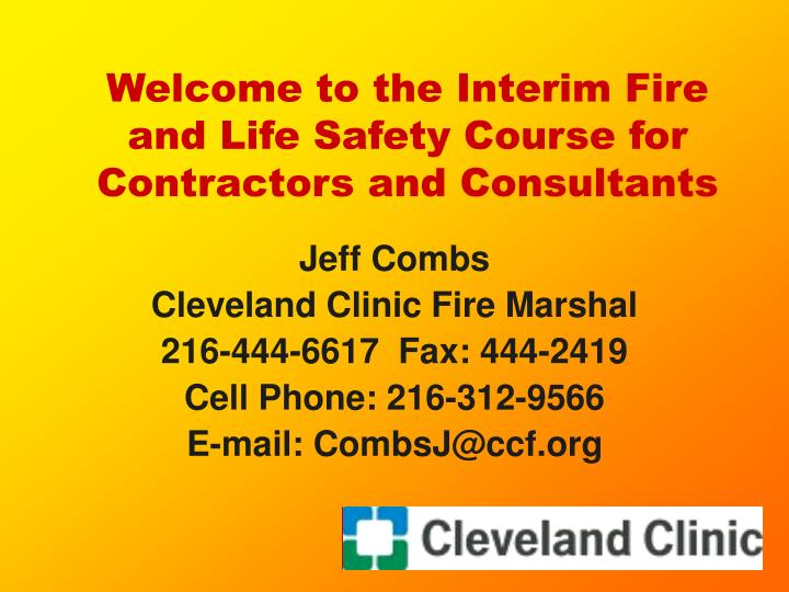 welcome to the interim fire and life safety course for contractors and consultants n.
