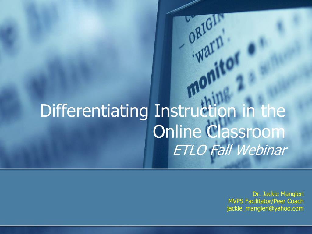 differentiating instruction in the online classroom etlo fall webinar l.