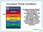 increased threat conditions