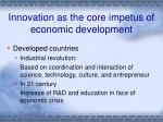 innovation as the core impetus of economic development3