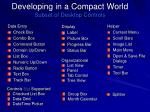 developing in a compact world subset of desktop controls