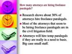 how many attorneys are hiring freelance paralegals