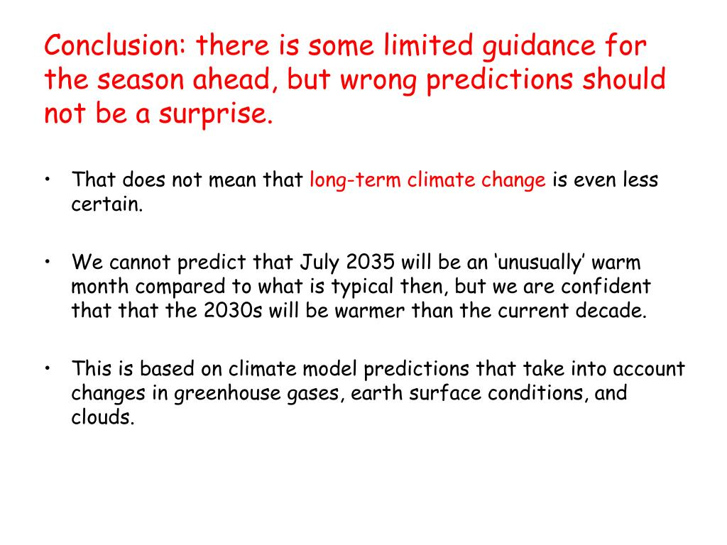 Conclusion: there is some limited guidance for the season ahead, but wrong predictions should not be a surprise.