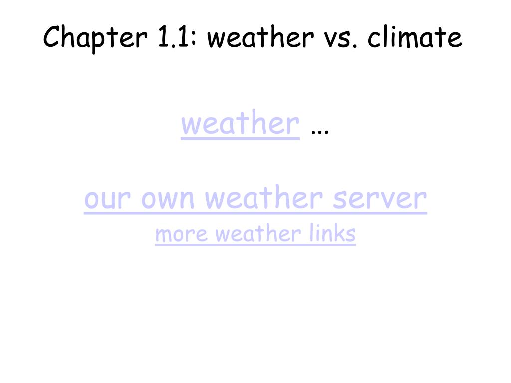 Chapter 1.1: weather vs. climate
