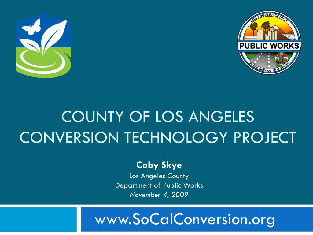 county of los angeles conversion technology project l.
