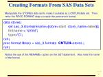 creating formats from sas data sets32