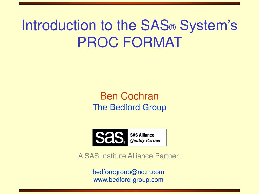 introduction to the sas system s proc format l.