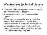weaknesses potential biases
