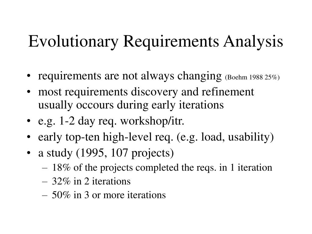 Evolutionary Requirements Analysis
