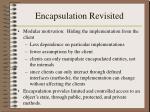 encapsulation revisited