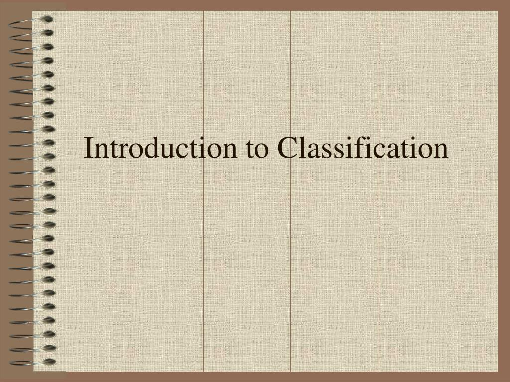 introduction to classification l.