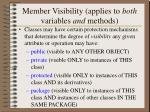 member visibility applies to both variables and methods