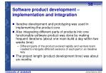 software product development implementation and integration