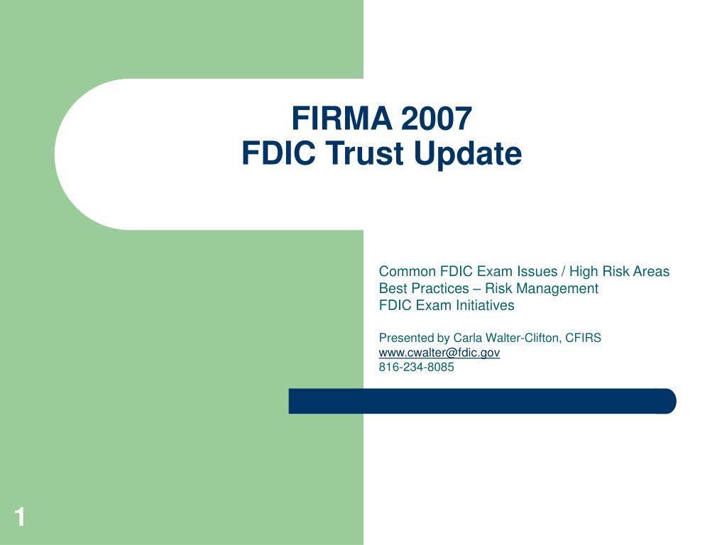 firma 2007 fdic trust update l.