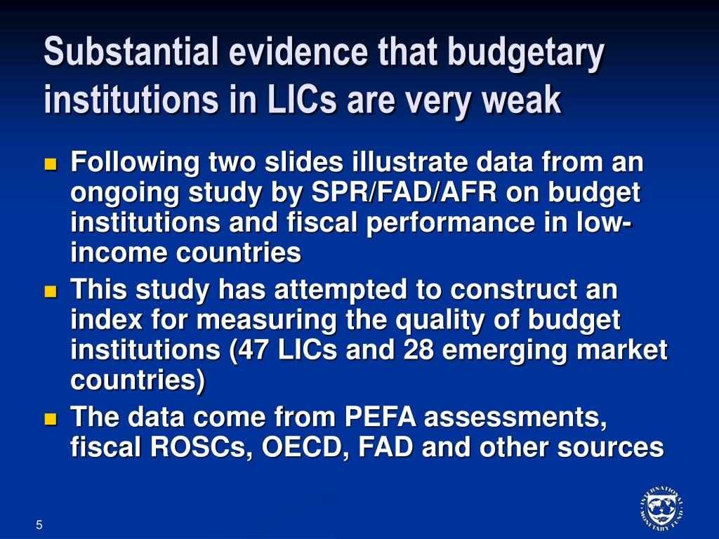 Substantial evidence that budgetary institutions in LICs are very weak