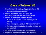 case of interest 3