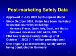 post marketing safety data3