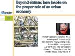 beyond elitism jane jacobs on the proper role of an urban economy