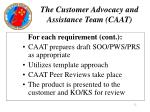 the customer advocacy and assistance team caat12