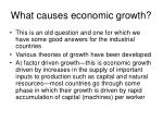 what causes economic growth