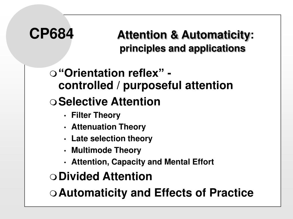 cp684 attention automaticity principles and applications l.