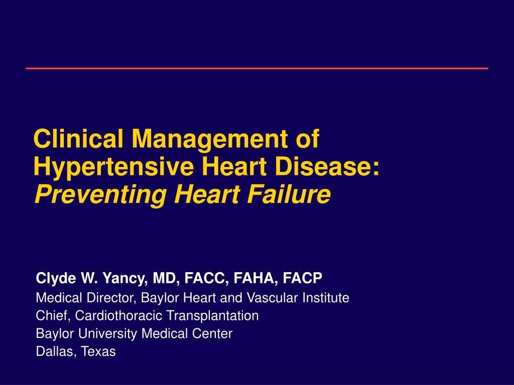 clinical management of hypertensive heart disease preventing heart failure l.