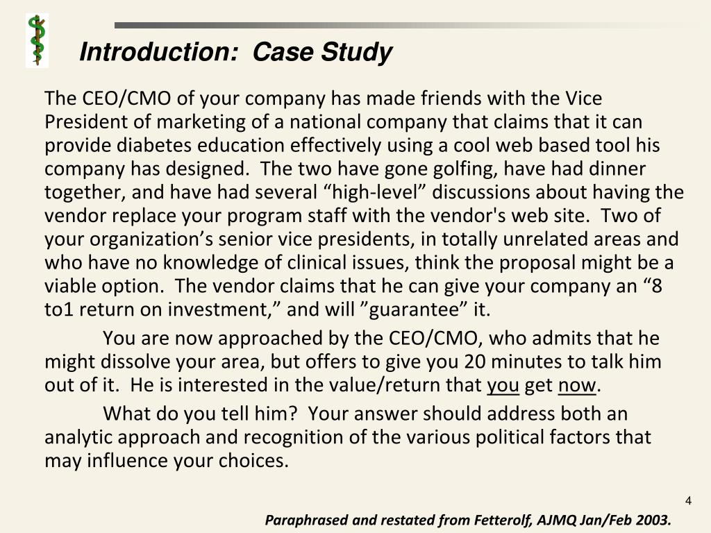 Introduction:  Case Study