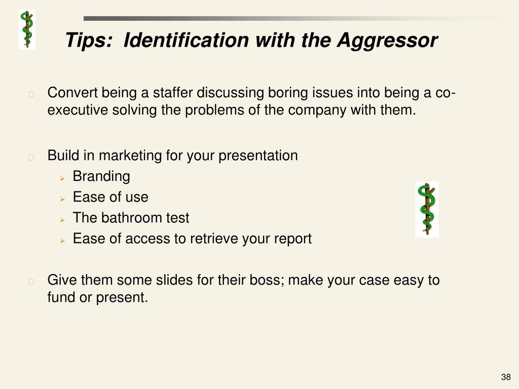 Tips:  Identification with the Aggressor